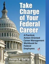 Take Charge of Your Federal Career - 2nd Edition